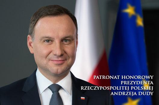 Honorowy Patronat Prezydenta Rzeczypospolitej Polskiej Andrzeja Dudy
